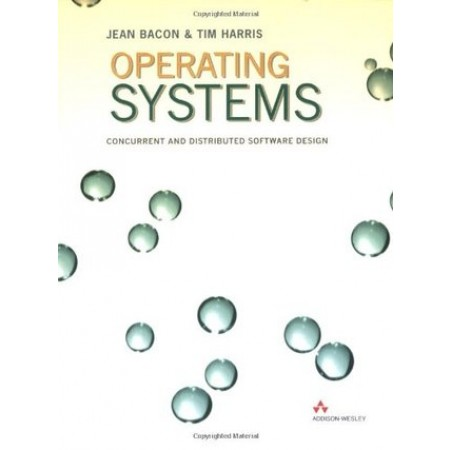 Operating Systems : Concurrent and Distributed Software Design