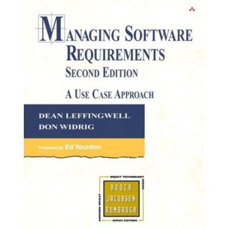 Managing Software Requirements: A Use Case Approach, 2nd Edition