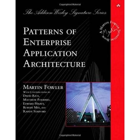 Patterns of Enterprise Application Architecture, 1st Edition