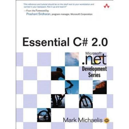 Essential C# 2.0 (Microsoft .NET Development Series)