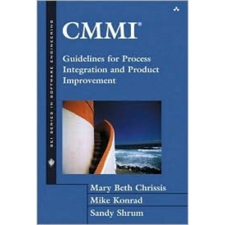 CMMI : Guidelines for Process Integration and Product Improvement