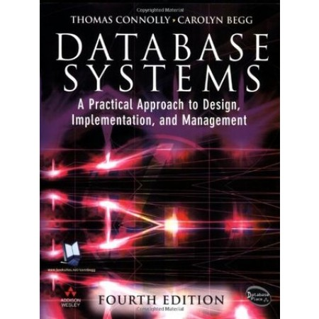 Database Systems: A Practical Approach to Design, Implementation and Management, 4th Edition