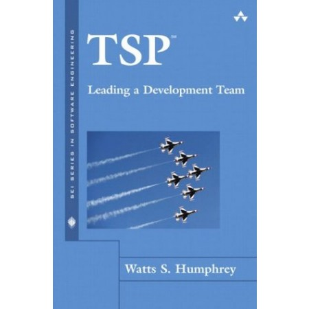 TSP(SM) Leading a Development Team, 1st Edition