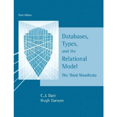 Databases, Types and the Relational Model, 3rd Edition