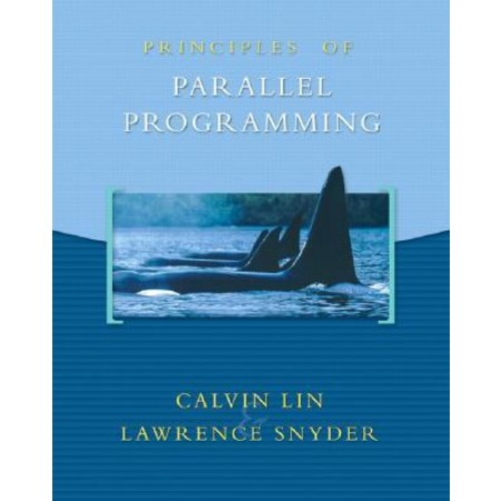 Principles of Parallel Programming, 1st Edition