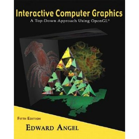 Interactive Computer Graphics: A Top-Down Approach Using OpenGL, 5th Edition