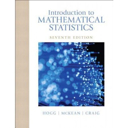 Introduction to Mathematical Statistics, 7th Edition