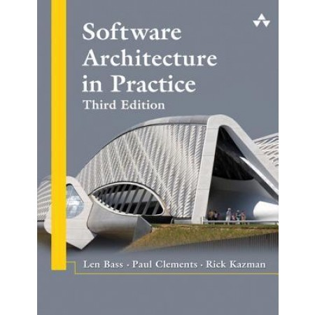Software Architecture in Practice, 3rd Edition