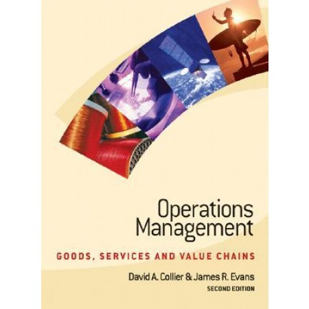 Operations Management: Goods, Service, and Value Chains, 2nd Edition