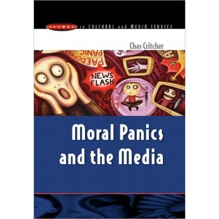 Moral Panics and the Media, 1st Edition