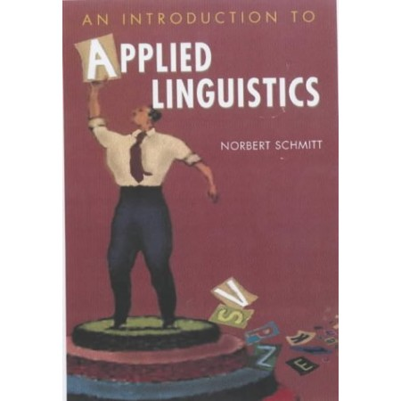 An Introduction to Applied Linguistics, 1st Edition