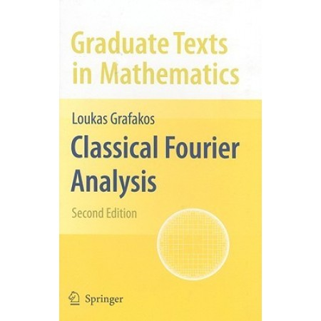 Classical Fourier Analysis, 2nd Edition