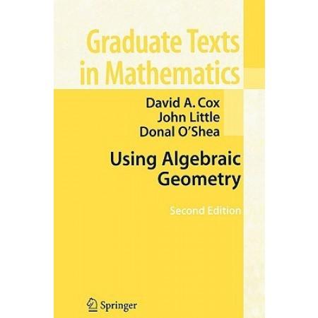 Using Algebraic Geometry, 2nd Edition