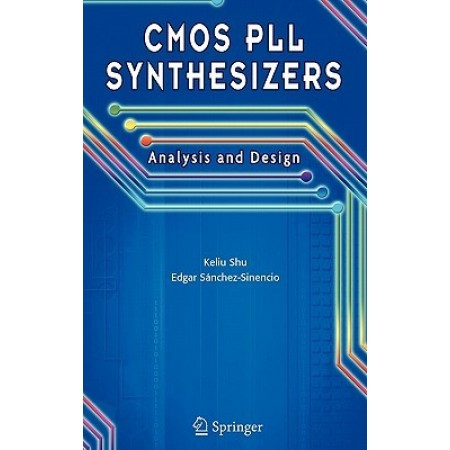 CMOS PLL Synthesizers: Analysis and Design, 1st Edition