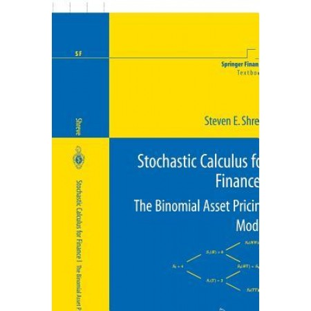Stochastic Calculus for Finance I: The Binomial Asset Pricing Model, 1st Edition