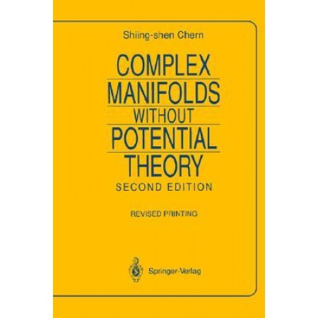 Complex Manifolds without Potential Theory, 2nd Edition