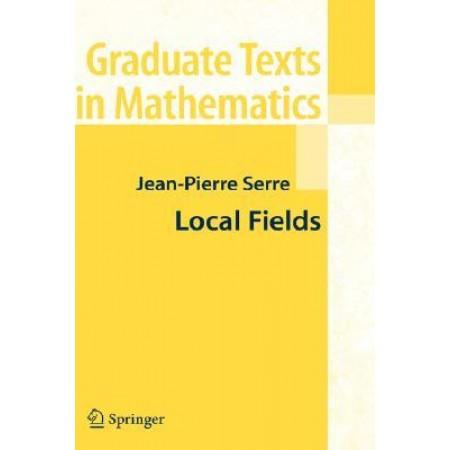 Local Fields (Graduate Texts in Mathematics)
