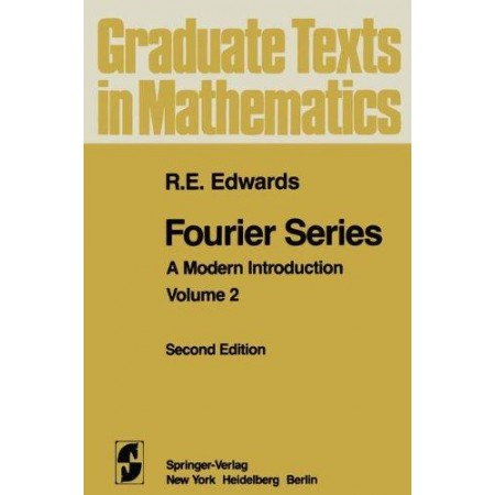 Fourier Series: a Modern Introduction, Volume 2, 2nd Edition