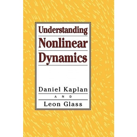 Understanding Nonlinear Dynamics, 1st Edition