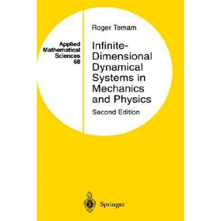 Infinite-Dimensional Dynamical Systems in Mechanics and Physics, 2nd Edition