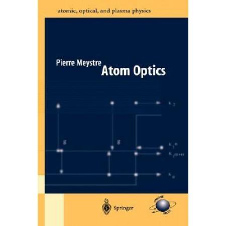 Atom Optics, 1st Edition