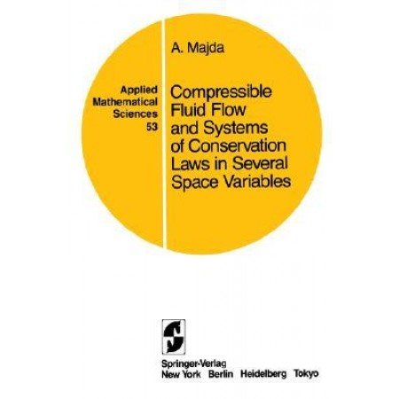 Compressible Fluid Flow and Systems of Conservation Laws in Several Space Variables