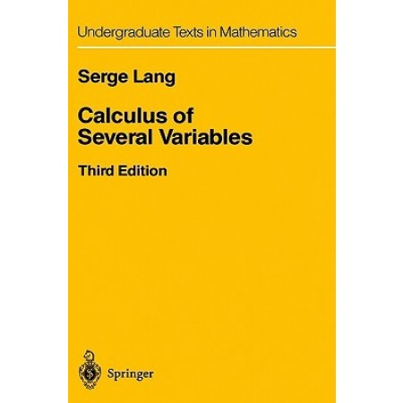 Calculus of Several Variables, 3rd Edition