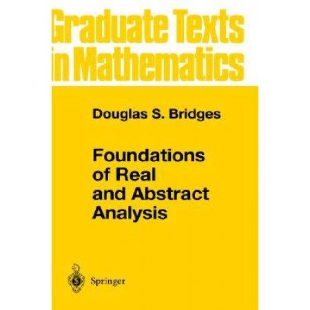 Foundations of Real and Abstract Analysis, 1st Edition