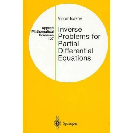 Inverse Problems for Partial Differential Equations, 1st Edition
