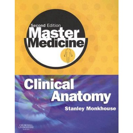 Master Medicine: Clinical Anatomy, 2nd Edition