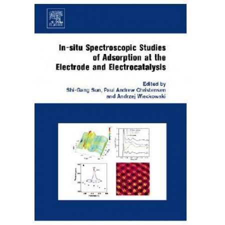 In-situ Spectroscopic Studies of Adsorption at the Electrode and Electrocatalysis (Hardcover)