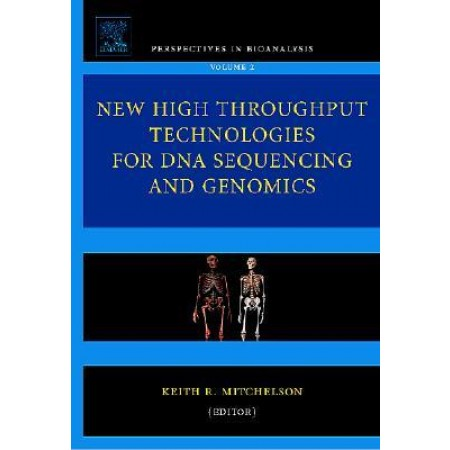 New High Throughput Technologies for DNA Sequencing and Genomics (Perspectives in Bioanalysis) (Hardcover)