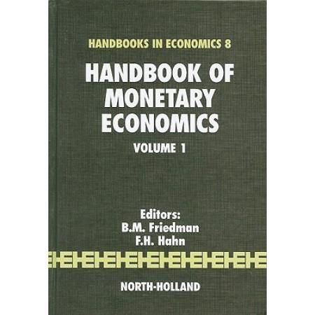 Handbook of Monetary Economics Volume 1