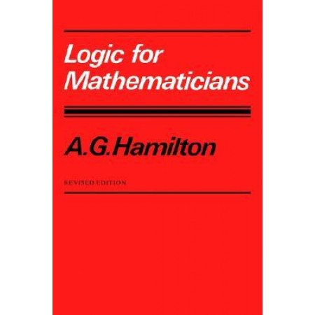 Logic for Mathematicians, 2nd Edition
