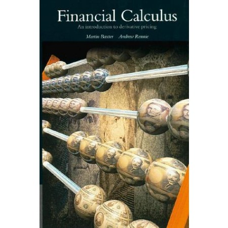 Financial Calculus : An Introduction to Derivative Pricing