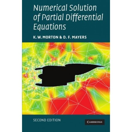 Numerical Solution of Partial Differential Equations : An Introduction, 2nd Edition