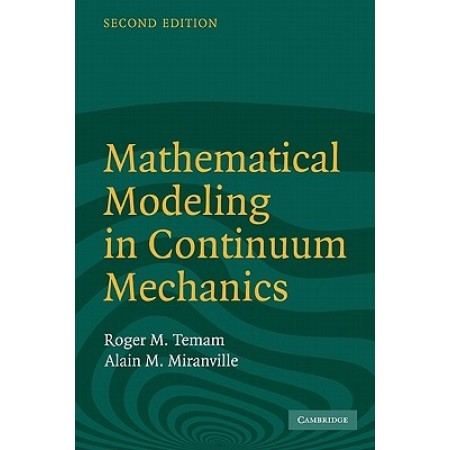 Mathematical Modeling in Continuum Mechanics, 2nd Edition