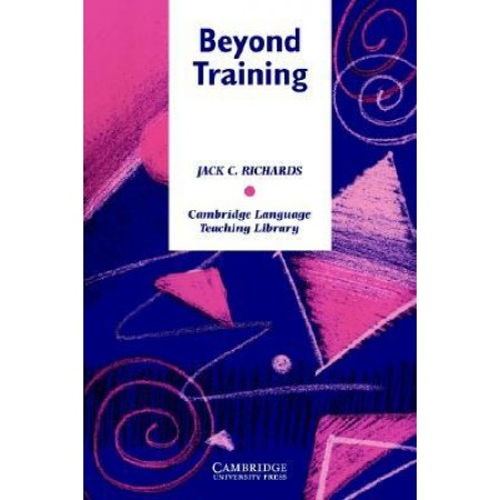 Beyond Training: Teacher Development in Language Teaching