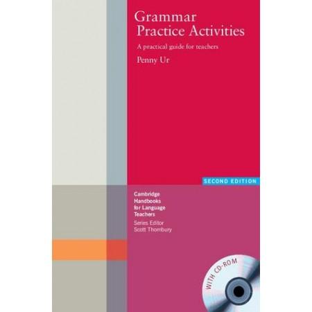 Grammar Practice Activities: A Practical Guide for Teachers