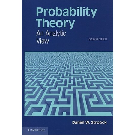 Probability Theory: An Analytic View, 2nd Edition