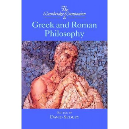 Greek and Roman Philosophy (The Cambridge Companions to Philosophy)