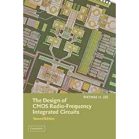 The Design of CMOS Radio-Frequency Integrated Circuits, 2nd Edition