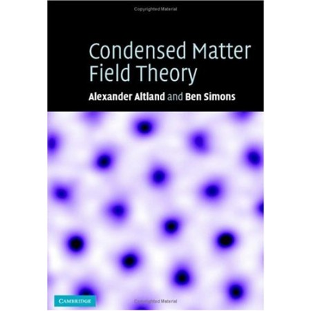 Condensed Matter Field Theory, 1st Edition