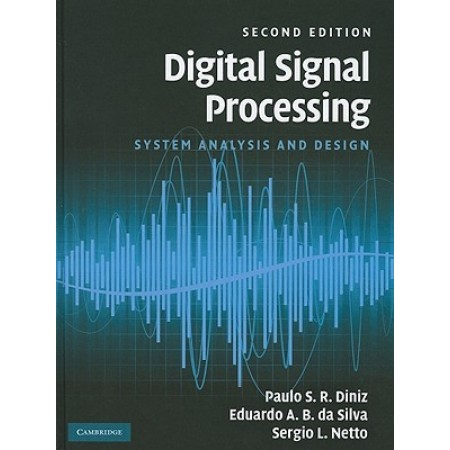 Digital Signal Processing: System Analysis and Design, 2nd Edition
