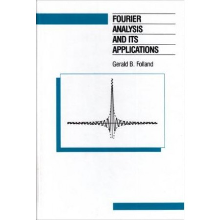 Fourier Analysis and Its Applications, 1st Edition
