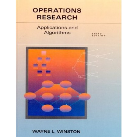 Operations Research: Applications and Algorithms, 3rd Edition