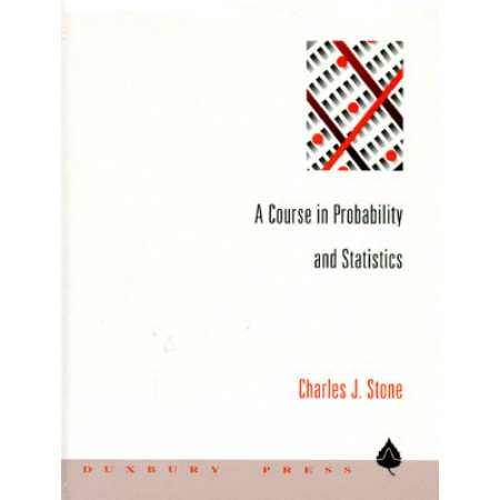 A Course in Probability and Statistics, 1st Edition