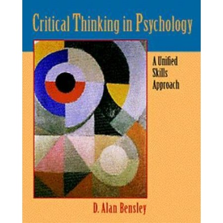 Critical Thinking in Psychology : A Unified Skills Approach, 1st Edition