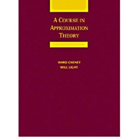 A Course in Approximation Theory, 1st Edition