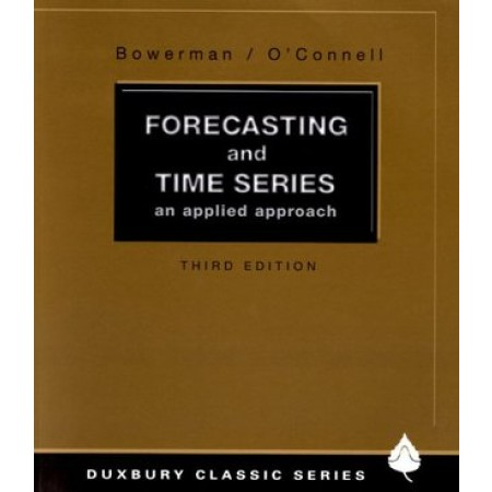 Forecasting and Time Series: An Applied Approach, 3rd Edition